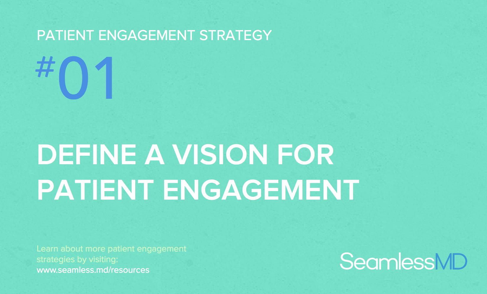 vision for patient engagement